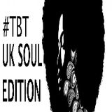 #TBT UK Soul Volume One