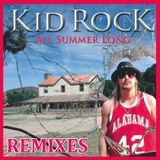 "KiD ROCK ""ALL SUMMER LONG"" (REMIXES) CD-Maxi Single"