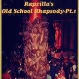Rapzilla's Old School Rhapsody Pt 1.