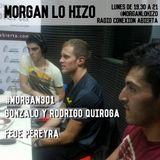 Morgan 301- Fede Pereyra Rodri y Gonchi Quiroga Bloque 1