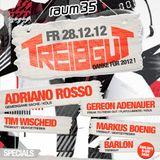 TIM WISCHEID & BARLON @ TREIBGUT! - Danke für 2012 + Barlon's Bday / 28.12.2012