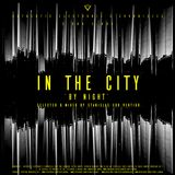 Authentic Electronic's Chronicles S 04 EP 04: IN THE CITY 'by night'.