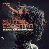 Quinta Essentia - Bass Addiction #009