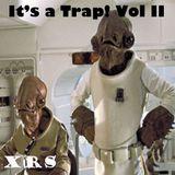 It's a Trap! Vol II