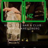 60 Herz Kreuzberg Club House Mix 17.02.18