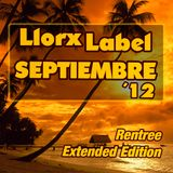 LlorxLabel - Septiembre 12 (Rentree Extended Edition)