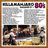 Killamanjaro - 80's Unleaded Vol. 1