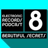 Electronic Records Podcast 8: Beautiful Secrets