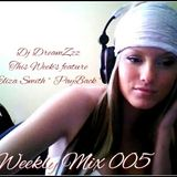 Weekly Mix 005 - Featuring The Single PayBack by Eliza Smith