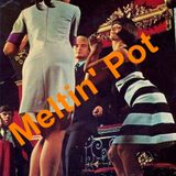 Meltin' Pot 14-10-2013