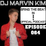 BR!NG THE BEAT !N Official Podcast [Episode 064]