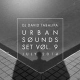 Urban Sounds Set Vol. 9 - July 2014