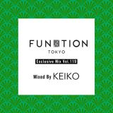 "FUNKTION TOKYO ""Exclusive Mix Vol.119"" Mixed By DJ KEIKO"