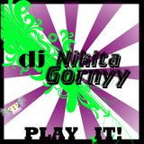 Dj Nikita Gornyy - Play It!
