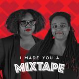 016 I Made You A Mixtape - Sable Luxury Events: Karen & Niambi