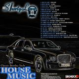 Classic Bentley Style House Music mixed by DJ ShortyLove