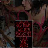Face Down Ass Up podcast / dec10/ by M$ von Disko