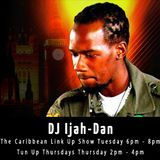DJ Ijah-Dan Caribbean Link Up / Tue 6pm - 8pm / 30-08-2016