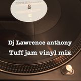 dj lawrence anthony tuff jam vinyl mix