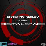 Christian Kirilov pres. Digital Space Episode 135