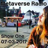Metaverse Radio - Show One - March 2017