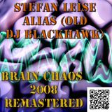 Brain Chaos Complete 2008 ( remastered )
