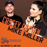 Cassey Doreen vs. Mike Miller 54house.fm live Podcast 13. June 2018