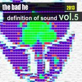 Definition of Sound - The Bad He @ U:CON Music - Clubmix Vol 5/5 - Aug. 2013