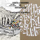 LIGHTS & SHADOWS VS ZENTAI TEKI NI mixed by Camabuca
