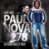 Paul Nova Live Mix 278