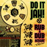 Do It Jah! - Strictly Roots / Rub-a-Dub Style 70's & 80's