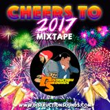 CHEERS TO 2017 Mixtape