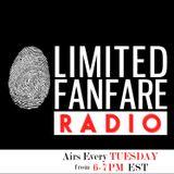 Limited Fanfare Radio - Episode #001 - 10/11/2016
