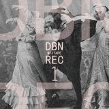 DBN REC MIXTAPE # 1 (2006/2010)