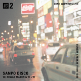 Sanpo Disco w/ W&W - 29th January 2017