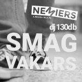 Smagvakars / Nemiers