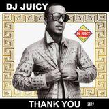 Dj Juicy // Thank You (2019)
