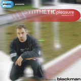"Blackman - Synthetic Pleasure 02 /aka ""...8...9...Zen!(+E)""/ 2002.08.18."