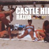 CASTLE HILL RADIO -BEACH PARTY