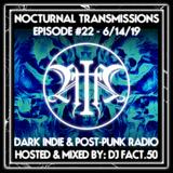 Nocturnal Transmissions Radio: Dark Indie & Post-Punk (Episode #22)