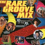 The Rare Groove Mix 70's
