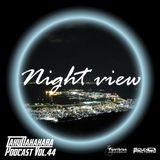 Taku Nakahara Podcast Vol.44 -night view-