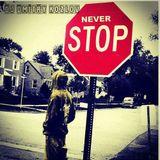 NEVER STOP (NU DISCO & DEEP HOUSE)