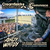 Andy Whitby @ Creamfields & Reminisce Festivals 2016 [FREE DOWNLOAD]