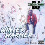 WINTER WARMER SING ALONGS... BY DJ ZEEKS CHOW