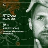 DCR476 – Drumcode Radio Live – Alan Fitzpatrick live from Drumcode Festival, Amsterdam