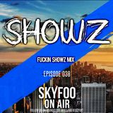 [EPISODE.38] Special GUEST MIX! BY ● SHOWZ MIX