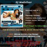 DJ Madsilver - Dancehall Slam Pt. 1