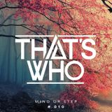 That's Who - Mind Ur Step Radio 010.mp3