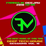 Deep Tech House Sessions Vol. 16 ( THE BEST TOP 100 NEW ON BEATPORT)